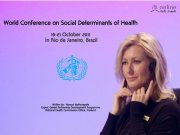 World Conference on Social Determinants of Health