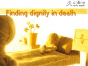 Finding Dignity In Death ; WRITER: NANCHANOK WONGSAMUTH